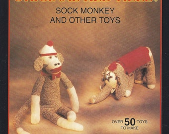 How to Make - The Original Red Heel Sock Monkey and Other Toys - Book