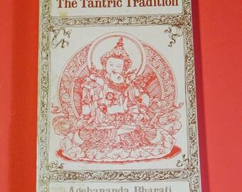 The Tantric Tradition - Agehananda Bharati Book India Tibet 1975 Hindu Buddhist