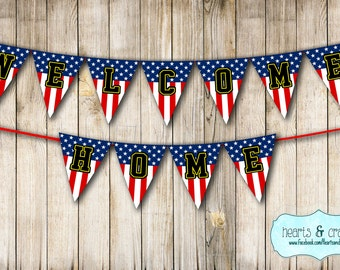 Welcome Home Banner / Military / Soldier / American Flag  - FILE to PRINT