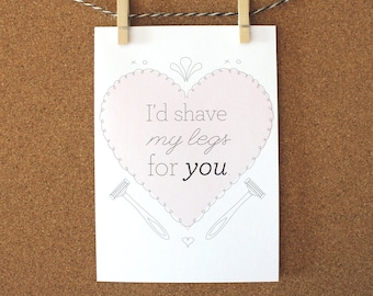 Shave My Legs For You Card