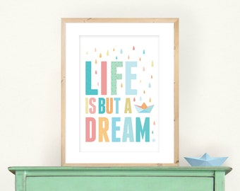 Life Is But a Dream A3 print, Nursery Art quoted from the Nursery Rhyme 'Row Your Boat' in Pastel colours