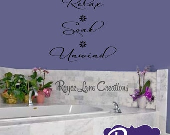 Relax Soak Unwind Bathroom Wall Decal