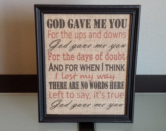 Framed Burlap Print - Dave Barnes Blake Shelton God Gave Me You - God Gave Me You For the Ups and Downs - Wedding - 8x10