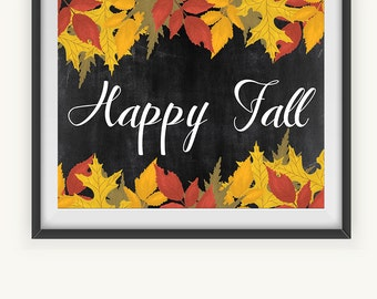 Printable Art, Happy Fall, Wall Prints, Fall Wall Decoration, Instant Download, Illustrated Art Print, Fall Leaves Decor