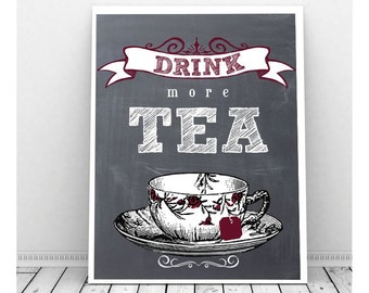 Drink More Tea Art, Instant Download, Chalkboard Art, Tea Lover, Tea Picture, Vintage Tea Cup, Tea Art Print, Printable Art, Wall Decor