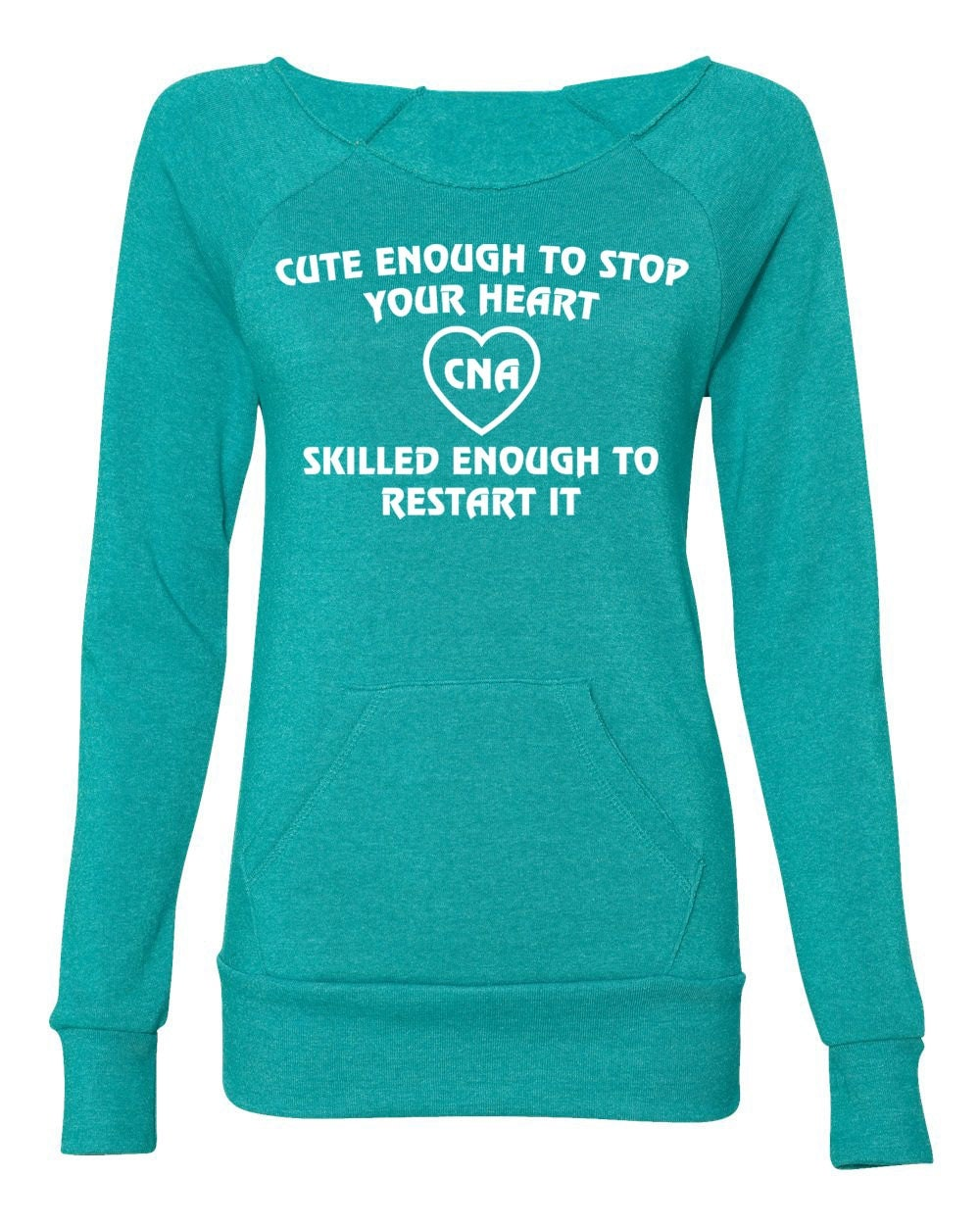 Cute Sweater Quotes: Nurse Sweater. Cute Enough To Stop Your Heart. CNA By