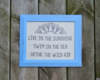 Live in the Sunshine - Swim in the Sea - Drink the Wild Air - Emerson Quote - Burlap Art Print - Vintage - Shabby Chic - Country Cottage