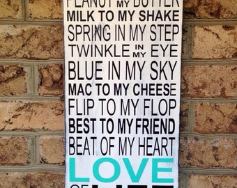 You Are The Peanut To My Butter, Love Of My Life -  Hand painted wood sign