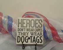 Heroes Do Not Wear Capes They Wear Dog Tags Vinyl Decal Quote Tile, Vinyl Decal Quote Tile, Heroes Quote Tile