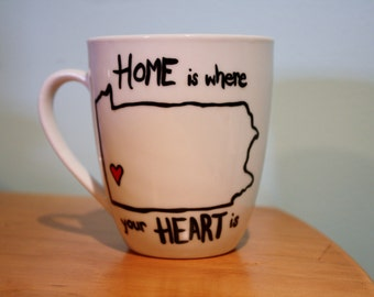 """Pennsylvania state, PIttsburgh theme, hand painted coffee/tea/hot chocolate mug, with """"Home is where your heart is"""" customizable any state"""