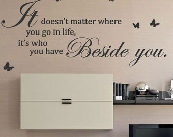 It Doesn't Matter Where You Go Butterfly Art Wall Sticker Quotes Wall Decals