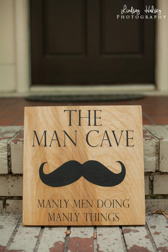 Timber Man Cave Signs : Man cave sign with mustache wood