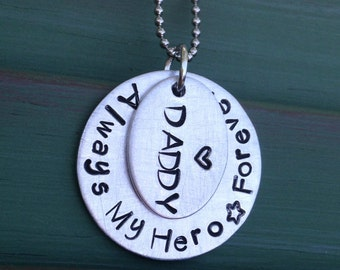 Always My Hero Daddy Remembrance Necklace--Loss of Father Necklace--Daddy's Little Girl Jewelry