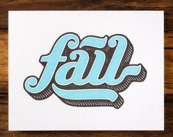Fail - Letterpress Greeting Card