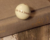 Everyday Sayings Enamel Text Bead-Life is a Journey-Sepia text 16 mm Made To Order
