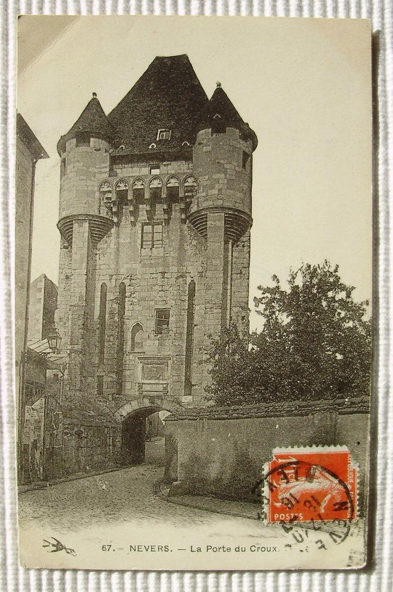 French vintage postcard la porte du croux nevers france for Porte in french