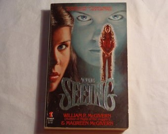 """Vintage 80s Horror Paperback, """"The Seeing"""" by William P. McGivern and Maureen McGivern, 1980."""