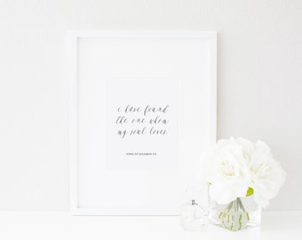 I have found the one | Song of Solomon 3:4 | Love & Marriage Bible Verse Wall Art Print