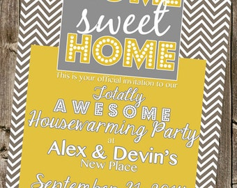 Housewarming Invitation -  Home Sweet Home -  Gray Chevrons & Gold/ Teal /any color