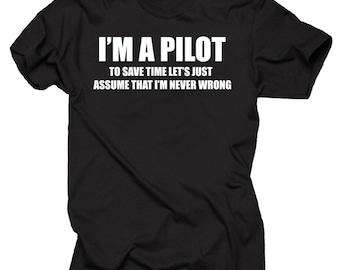 Gift For Pilot I Am A Pilot T-Shirt Occupation Profession Tee Shirt