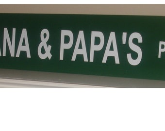 Personalized street sign - for your Name, Grandparents, Team, Business or Group