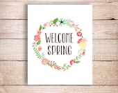 Welcome Spring Art, Printable Spring Decor, Spring Art Print Gift, Spring wreath print Inspirational quote typographic Print, Pastel Colors