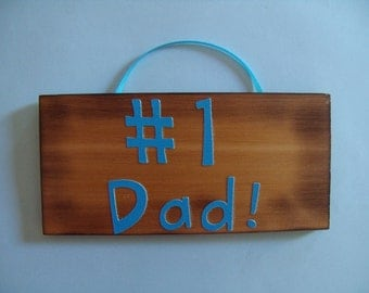 Number #1 Dad sign