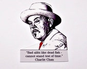 Charlie Chan Mystery Quote Pin