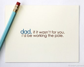 Birthday Card For Dad. Funny Fathers Day Card. Working the Pole. Blank Fathers Day Card.