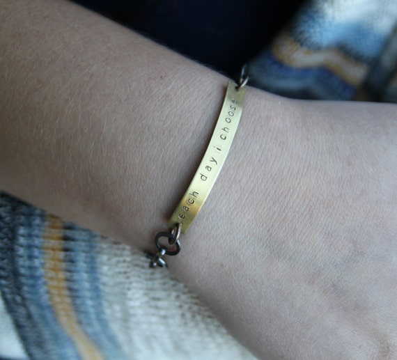 each day i choose . a hand stamped soul mantra bracelet