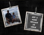 Custom Photo Pendant Necklace w/ Message on Reverse  1x1 inch