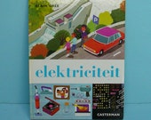 rare vintage 70s children's book by Alain Gree - electricity