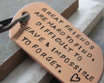 Great Friends Quote Keychain, Friendship quote, Friends quote, Friendship Keychain, friends keychain, personalize with your own quote