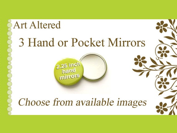 Your Choice - 3 Pocket MIRRORS - choose from available images party favors stocking stuffers shower office gifts mix and match flair