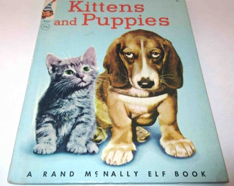Kittens And Puppies Vintage 1950s Rand McNally Children's Book