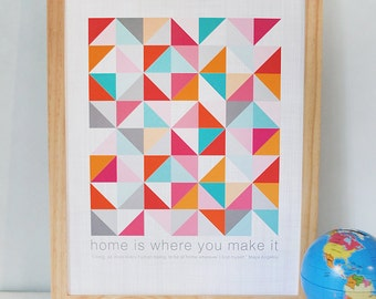 Inspirational quote print with geometric quilt pattern, READY TO SHIP, Large