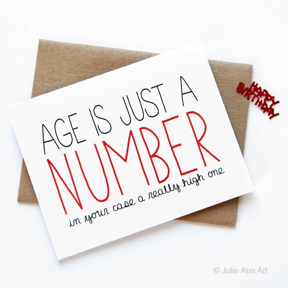 Funny Birthday Card Age Is Just A Number