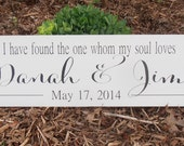 I have found the one whom my soul loves wood bride and groom name wedding date Wedding sign
