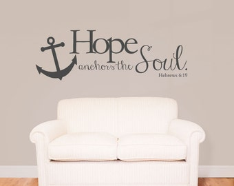 Hope Anchors the Soul Sticky Vinyl Wall Accent Art Words Stickers Decals 1708