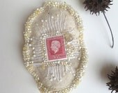 SALE Juliana fiber art pin, marked down 30%, bead embroidery, statement brooch, netherland stamp, hand stitched