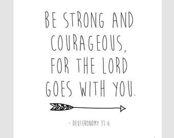 Be Strong and Courageous, Deuteronomy 31:6 || Children's Art, Nursery Art, Art Print