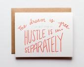 Hustle Sold Separately - Letterpress Card - CE197