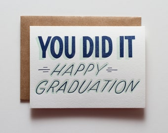 You Did It Grad - Letterpress Congratulations Card - CCB148