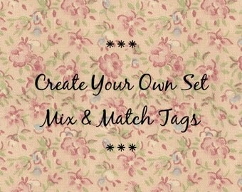 Mix And Match Make Your Own Set of 4 Tags