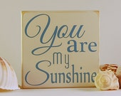You are my Sunshine sign, personalized sign, Nursery sign, baby gift, kid gift, family gift sign by Rusty Cricket