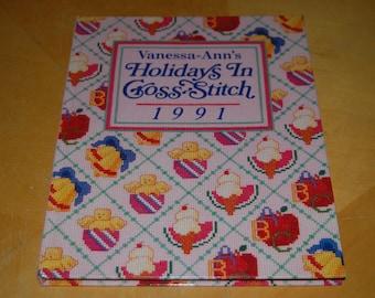 Vanessa-Ann's HOLIDAY In CROSS STITCH 1991 - Vintage Hardback Craft Book - Months, Suppliers, Motifs, Patterns