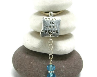 Trust in your Dreams Rock Cairn, Integrity, Belief, Acceptance, Confidence, Assurance, Certainty, Faith