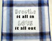 Inspirational Quote Handkerchief