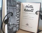 Mister Roberts, a Broadway play by Thomas Heggen and Joshua Logan, 1948