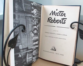 Mister Roberts, a Broadway play by Thomas Heggen and Joshua Logan, 1948